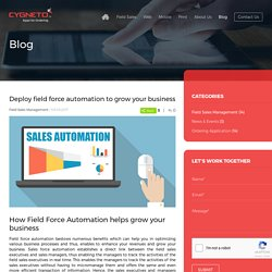 Deploy field force automation to grow your business