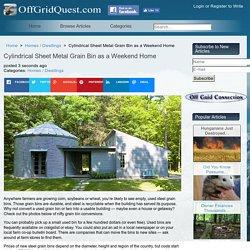 Cylindrical Sheet Metal Grain Bin as a Weekend Home