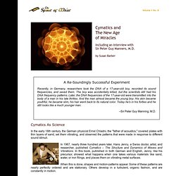 Cymatics and the New Age of Miracles with Dr. Sir Peter Guy Manners, M.D.