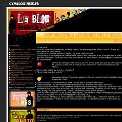 The CyMoN's Blog ? - Improvisations: les bonnes fins et celles à banir