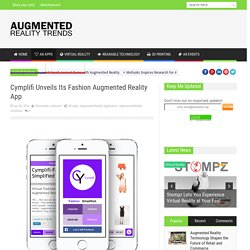 Cymplifi Unveils Its Fashion Augmented Reality App