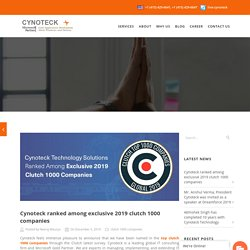 Cynoteck ranked among exclusive 2019 clutch 1000 companies