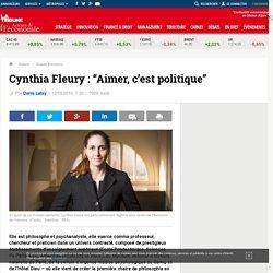 "Cynthia Fleury : ""Aimer, c'est politique"""
