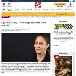 """Cynthia Fleury : """"le courage est notre force motrice"""""""