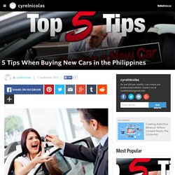 cyrelnicolas - 5 Tips When Buying New Cars in the Philippines