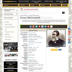 Cyrus McCormick Biography