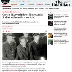 Czechs discover hidden film record of Stalin's antisemitic show trial
