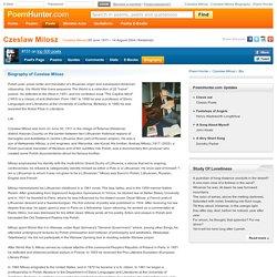 Czeslaw Milosz - Czeslaw Milosz Biography