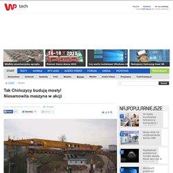 Tak Chińczycy budują mosty! Niesamowita maszyna w akcji