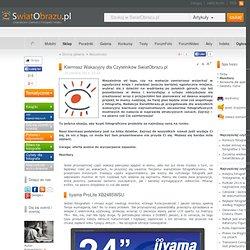 Kiermasz Wakacyjny dla Czytelników SwiatObrazu.pl - Monitory - Aktualności