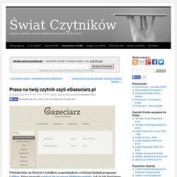 Prasa na twój czytnik czyli eGazeciarz.pl