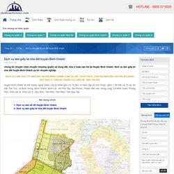Dịch vụ làm giấy tờ nhà đất huyện Bình Chánh
