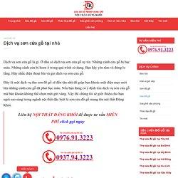 Dịch vụ sơn cửa gỗ tại nhà - Nội thất Đăng Khôi - 0976913223