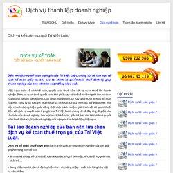 Dịch vụ kế toán trọn gói - Trí Việt Luật