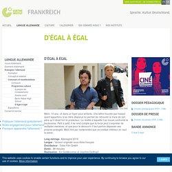 """Film en Allemand : Dossier pédagogique """"D'égal à égal"""""""