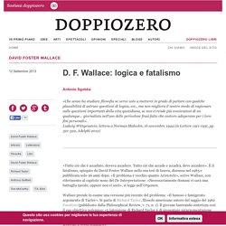 D. F. Wallace: logica e fatalismo