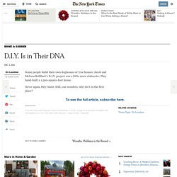 D.I.Y. Is in Their DNA