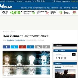 D'où viennent les innovations ?
