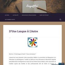 D'Une Langue À L'Autre – Lingu@tic'