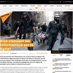 D'où viennent les informations sur la Syrie?