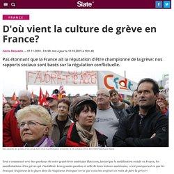 D'où vient la culture de grève en France?
