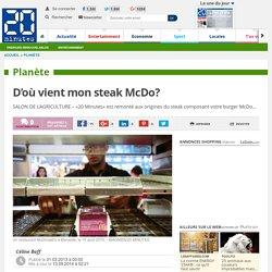 D'où vient mon steak McDo?