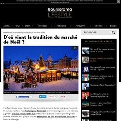 D'où vient la tradition du marché de Noël ?