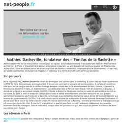 Mathieu Dacheville, fondateur des « Fondus de la Raclette » - net-people.fr