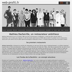 Mathieu Dacheville, un restaurateur ambitieux