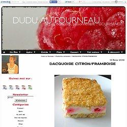 DACQUOISE CITRON/FRAMBOISE - Dudu au fourneau