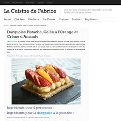 Dacquoise à la Pistache et Crème d'Amande