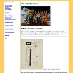 Dada and dadaism : history of the Dada movement