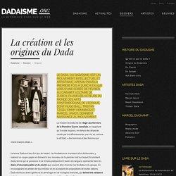DADAISME / Origines du Dada