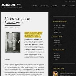 DADAISME / Qu'est-ce que le Dadaïsme ?