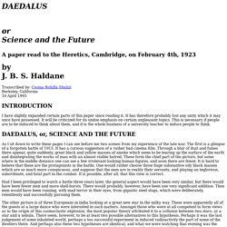 Daedalus, or, Science and the Future