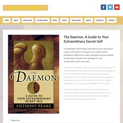 The Daemon, A Guide to Your Extraordinary Secret Self - Anthony Peake