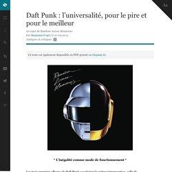Daft Punk : l'universalité, pour le pire et pour le meilleur