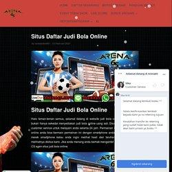 Situs Daftar Judi Bola Online Terbaik 2021 - Arena65