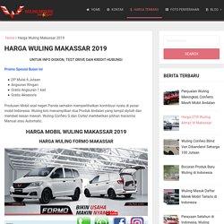 Daftar Harga Mobil Wuling Makassar 2018 - Wuling Makassar