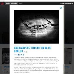 Dagbladpers tijdens en na de oorlog in Beeld en Geluid