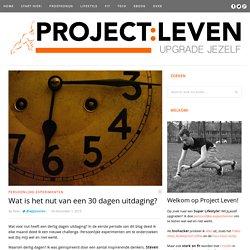 Wat is het nut van een 30 dagen uitdaging? - Project Leven
