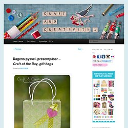 presentpåsar – Craft of the Day, gift bags
