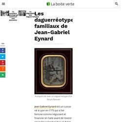 Les daguerréotypes familiaux de Jean-Gabriel Eynard
