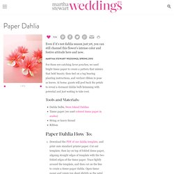 Paper Dahlia - Martha Stewart Weddings Favors