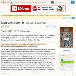 Mon ami Dahmer / Derf Backderf