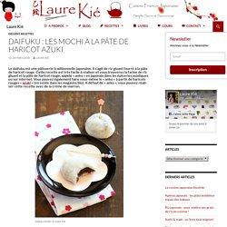 Daifuku : les mochi à la pâte de haricot azuki