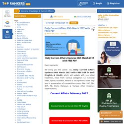 Daily Current Affairs 05th March 2017 with FREE PDF