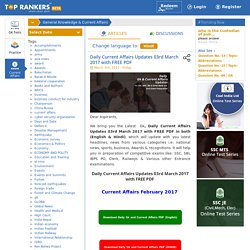 Daily Current Affairs Updates 03rd March 2017 with FREE PDF
