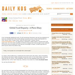 Daily Kos: Global Food Disparity: A Photo Diary