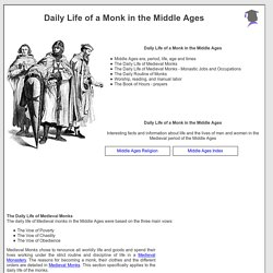 life in a medieval monastery The following video shows a common chant that monks took part in during worship and church services this is known as the gregorian chant click play and close your eyes to visualize being in a medieval monastery amongst quiet, meditating monks.